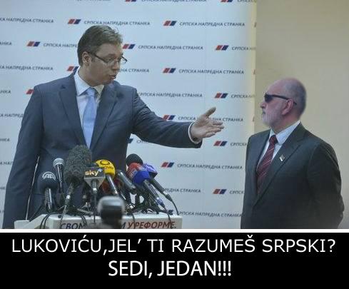 lukoviću jel ti razumeš srpski